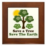 Save A Tree Save the Earth Framed Tile