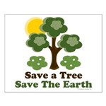 Save A Tree Save the Earth Small Poster