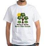 Save A Tree Save the Earth White T-Shirt