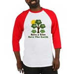 Save A Tree Save the Earth Baseball Jersey