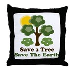 Save A Tree Save the Earth Throw Pillow