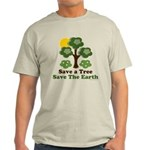 Save A Tree Save the Earth Light T-Shirt