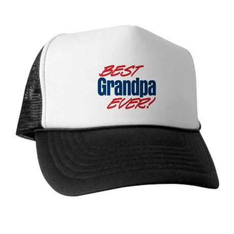 Best Grandpa Ever! Trucker Hat