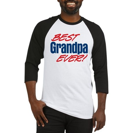 Best Grandpa Ever! Baseball Jersey