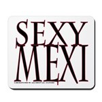 SEXY MEXI Mousepad