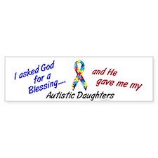 Blessing 3 (Autistic Daughters) Bumper Bumper Sticker