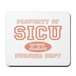 Property of SICU Nurse Mousepad