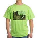 CAT NAP HUMOR Green T-Shirt