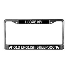 I Love My Old English Sheepdog License Plate Frame