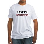 100 Percent Engraver Fitted T-Shirt