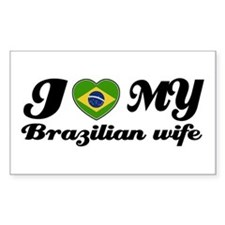 I love my Brazilian Wife Rectangle Decal