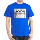 100 Percent Elevator Girl T-Shirt