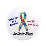 "Blessing 3 (Autistic Niece) 3.5"" Button (100 pack)"
