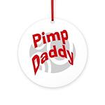 Pimp Daddy Keepsake (Round)