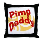 Pimp Daddy Throw Pillow