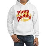 Pimp Daddy Hooded Sweatshirt