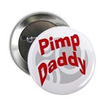 Pimp Daddy Button