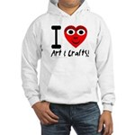I (Heart) Art & Crafts Hooded Sweatshirt