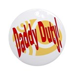 Daddy Duty Keepsake (Round)
