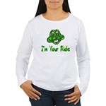 I'm Your Ride Women's Long Sleeve T-Shirt