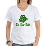 I'm Your Ride Women's V-Neck T-Shirt