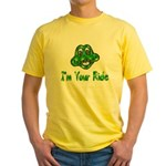 I'm Your Ride Yellow T-Shirt