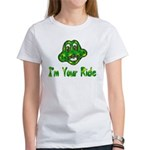 I'm Your Ride Women's T-Shirt