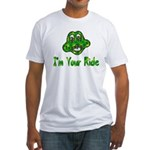 I'm Your Ride Fitted T-Shirt