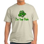 I'm Your Ride Light T-Shirt