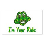I'm Your Ride Rectangle Sticker
