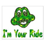 I'm Your Ride Small Poster