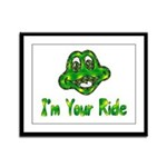 I'm Your Ride Framed Panel Print