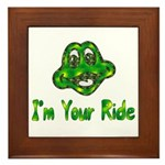I'm Your Ride Framed Tile