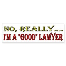 "No, Really... I'm A ""Good"" Lawyer"