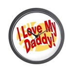 I Love My Daddy Wall Clock