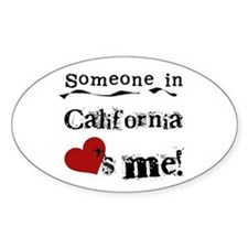 Someone in California Oval Decal