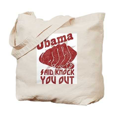 Obama Knock You Out Tote Bag