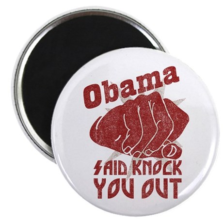 Obama Knock You Out Magnet