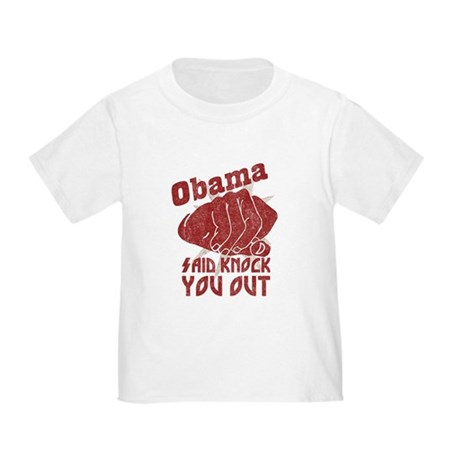 Obama Knock You Out Toddler T-Shirt