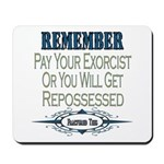 Repossessed Mousepad