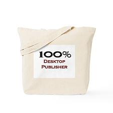 100 Percent Desktop Publisher Tote Bag