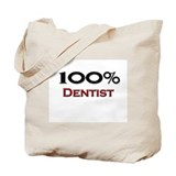 100 Percent Dentist Tote Bag