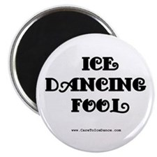 Ice Dancing Fool Magnet
