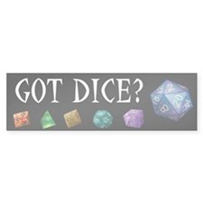 Got Dice bumper sticker