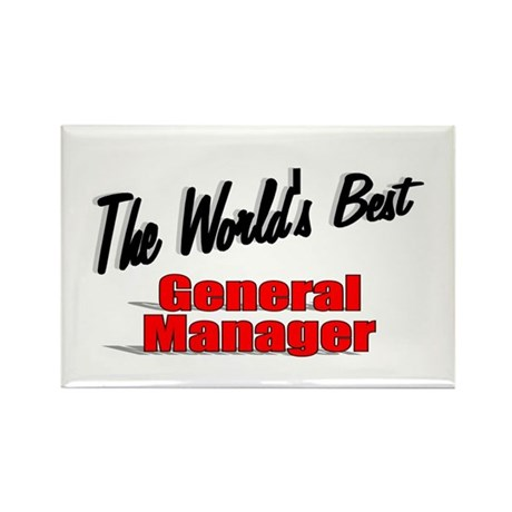 &quot;The World's Best General Manager&quot; Rectangle Magne