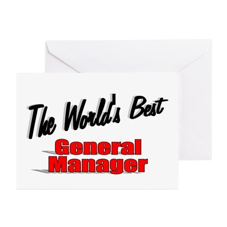 &quot;The World's Best General Manager&quot; Greeting Cards