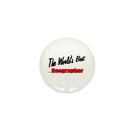"""The World's Best Geographer"" Mini Button (10 pack"