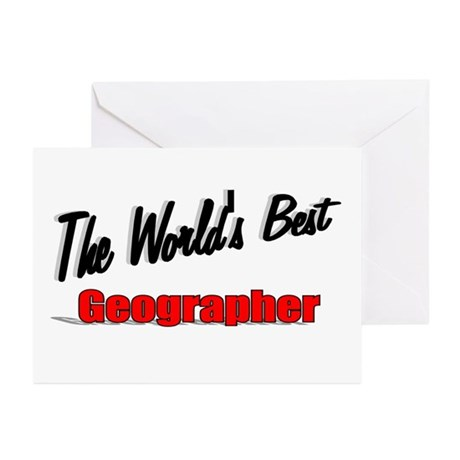 """The World's Best Geographer"" Greeting Cards (Pk o"