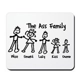 The Ass Family! Mousepad