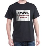 100 Percent Construction Worker T-Shirt